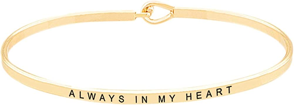 Always in My Heart'' Sentimental Quote Thin Brass Band Bangle Hook Mantra Bracelet Sympathy, Remembrance, Condolences, Thinking of You Gifts