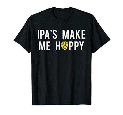 Beer Lovers IPA's Make Me Hoppy Graphic Shirt