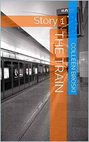 The Train: Story 1 (Amanda and Steven) (English Edition)