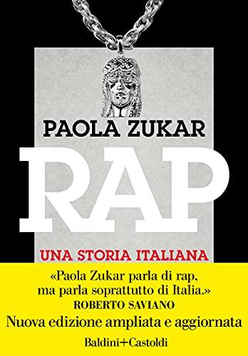 Rap. Una storia italiana. Nuova ediz.
