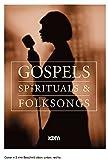 Gospels, Spirituals & Folksongs (Din A5)...