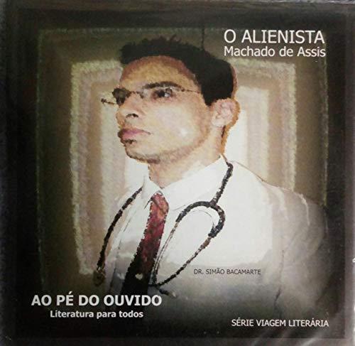 Audio Livro O Alienista - Machado de Assis 1 MP3