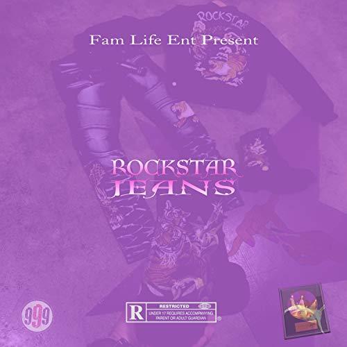 Rockstar Jeans (feat. Ty Burna Logic & Hood Melodic Santos) [Explicit]