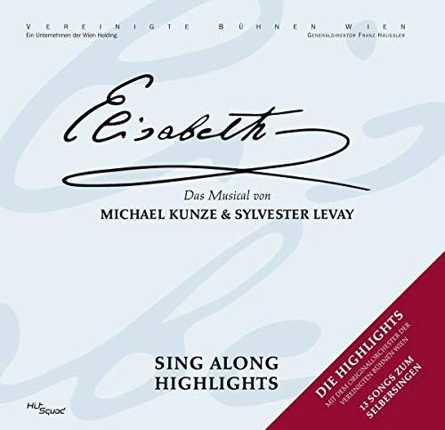 Elisabeth: Das Musical - Sing Along