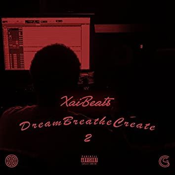 #DreamBreatheCreate 2