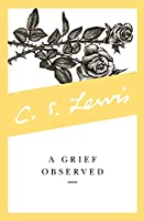 A Grief Observed (Collected Letters of C.S. Lewis)