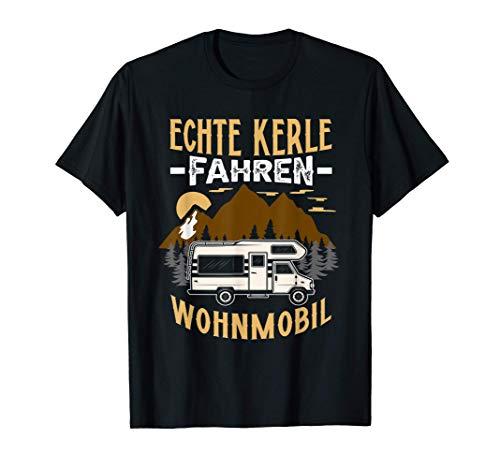 Echte Kerle Fahren Wohnmobil Lustiges Camper Geschenk T-Shirt