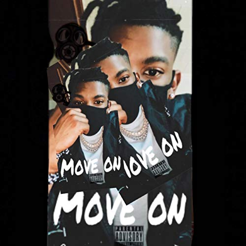 Move on [Explicit]