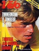 VELO MAGAZINE [No 209] du 01/04/1986 - DE GRIBALDY L'ANTI-GUIMARD - ZIMMERMANN LE TOMBEUR DE KELLY - L'AMBITIEUX JEAN-FRAN...
