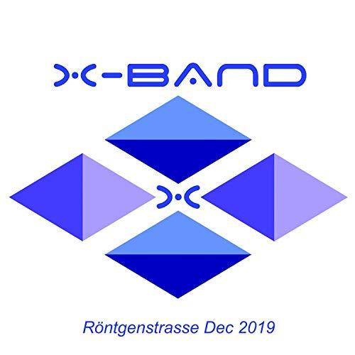 X-Band Röntgenstrasse Dec 2019