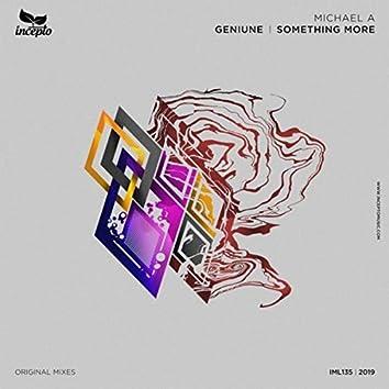 Geniune / Something More
