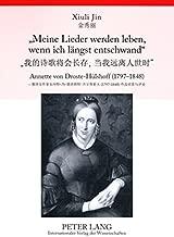 «Meine Lieder werden leben, wenn ich längst entschwand»: Annette von Droste-Hülshoff (1797-1848)- Ausgewählte Balladen und