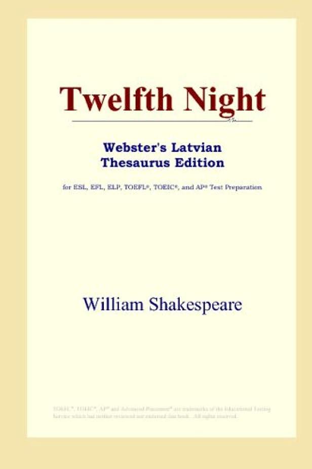 溝泣いているバレーボールTwelfth Night (Webster's Latvian Thesaurus Edition)