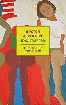 Boston Adventure (English Edition) van [Jean Stafford, Rumaan Alam]