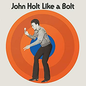 Like a Bolt (Expanded Version)