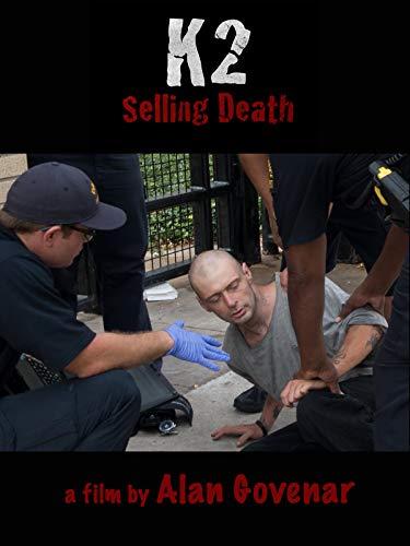 K2 Selling Death [OV]