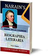 Narain's Biographia Literaria * (English): Coleridge [Paperback] COLERIDGE and Dr. D.K. Chopra-Introduction, Text, Summary...