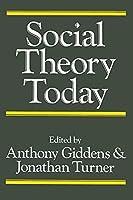 Social Theory Today