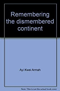 Remembering the Dismembered Continent