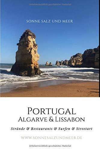 Portugal, Algarve + Lissabon: Tagesausflüge: Strände + Restaurants + Surfen