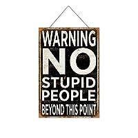 警告この点を超えて愚かな人はいない木製のリストプラーク木の看板ぶら下げ木製絵画パーソナライズされた広告ヴィンテージウォールサイン装飾ポスターアートサイン
