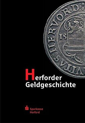 Herforder Geldgeschichte: Dokumentation zur Ausstellung in der Sparkasse Herford (Herforder Forschungen)
