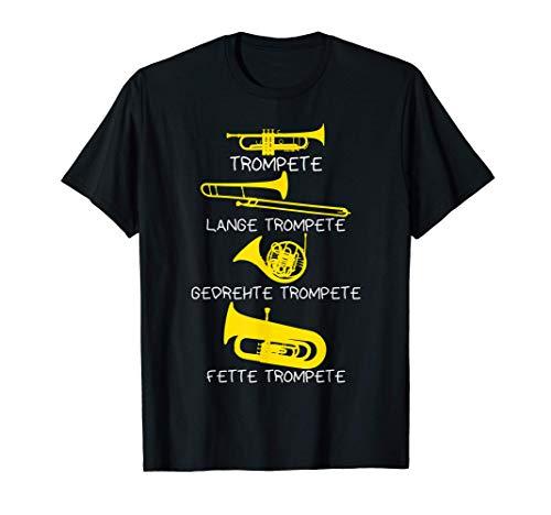 Arten von Trompeten - Trompete Geschenk, Lustiges Trompete T-Shirt