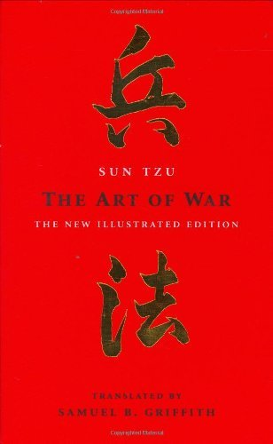 The Art of War: The New Illustrated Edition (The Art of Wisdom) by Sun Tzu ( Translated by Samuel B. Griffith ) (2005-08-02)