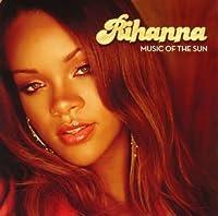 Music of the Sun by Rihanna (2006-01-18)