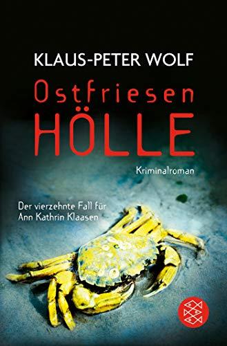 Ostfriesenhölle: Kriminalroman (Ann Kathrin Klaasen ermittelt, Band 14)