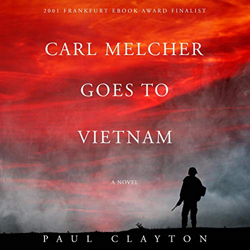 Carl Melcher Goes to Vietnam cover art