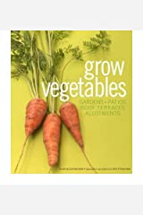 Grow Vegetables by Buckingham, Alan ( Author ) ON Jul-26-2007, Hardback Hardcover