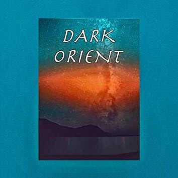 Dark Orient