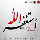 Astaghfirullah (Original TickTalk TV Soundtrack)