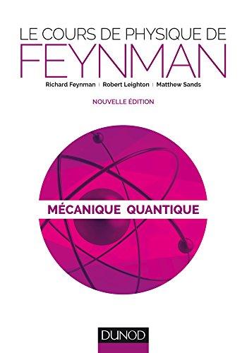 Le cours de physique de Feynman -...