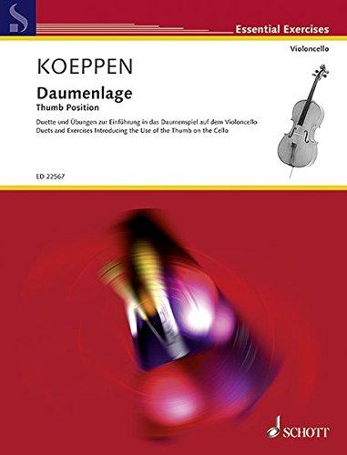 Daumenlage: Duette und Übungen zur Einführung in das Daumenspiel auf dem Violoncello. Violoncello (2. Violoncello ad libitum). (Essential Exercises)