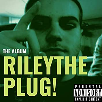 Rileytheplug!