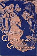 COKESBURY CHRISTMAS PROGRAMS - A COLLECTION OF MATERIAL FOR THE OBSERVANCE OF CHRISTMAS (Christianity)