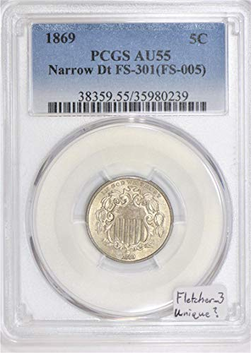 1869 P Shield Narrow Date; FS-301, Fletcher 3 Nickel AU-55 PCGS
