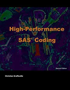 Download High Performance SAS Coding By Christian Graffeuille EBOOK