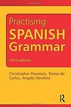 Spanish Grammar Pack: Practising Spanish Grammar (Practising Grammar Workbooks) (Volume 1)
