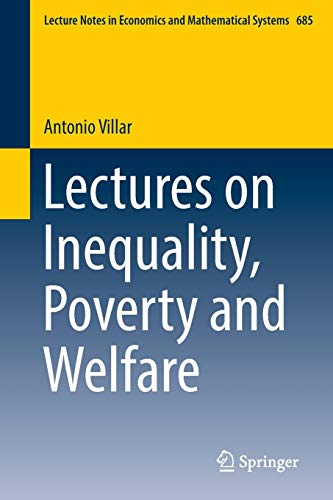 Lectures on Inequality, Poverty and Welfare