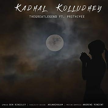 Kadhal Kolludhey (feat. Prithivee)