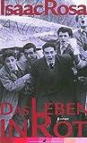 Das Leben in Rot (German Edition)
