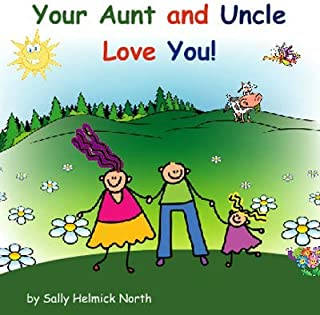 Your Aunt and Uncle Love You!