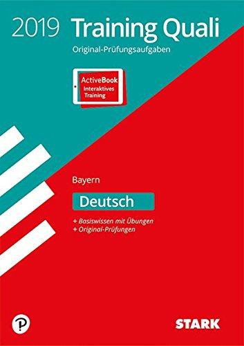 STARK Training Abschlussprüfung Quali Mittelschule 2019 - Deutsch 9. Klasse - Bayern