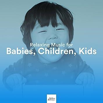 Relaxing Music for Babies, Children, Kids