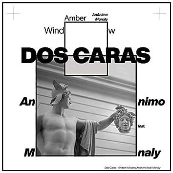 Dos Caras (feat. Monaly)