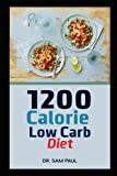 Best Protein Low Carbs - 1200 Calorie Low Carb Diet: High Protein Low Review