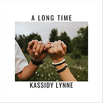 A Long Time